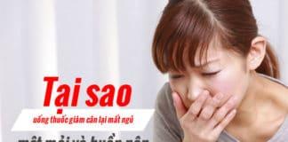 Uống thuốc giảm cân không ngủ được, tại sao uống thuốc giảm cân lại mất ngủ là một số triệu chứng khi uống thuốc giảm cân không đúng cách và trúng thuốc giảm cân giả.