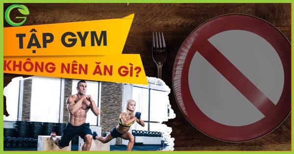 kết quả hình ảnh tập gym không nên ăn gì