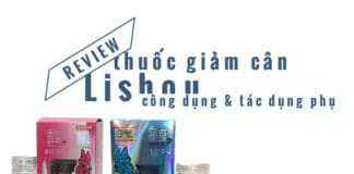 review thuốc giảm cân Lishou