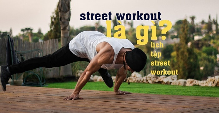 các bài tập Street Workout cơ bản.