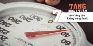 cách tăng cân không dùng thuốc