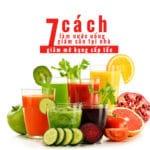 7 cách làm nước uống giảm cân giảm mỡ bụng tại nhà hiệu quả.
