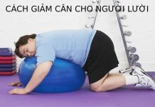 giảm cân cho người lười