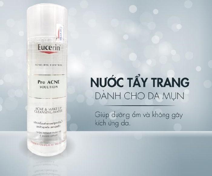 Sử dụng nước tẩy trang dành cho da mụn Eucerin cũng góp phần chăm sóc da hoàn hảo hơn.