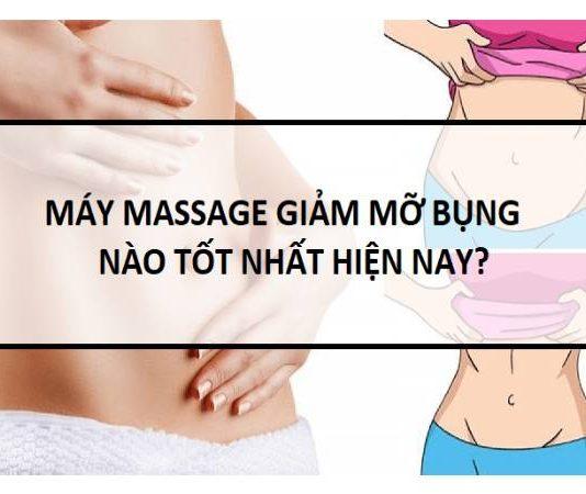 máy massage giảm mỡ bụng nào tốt